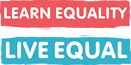Learn Equality, Live Equal(LELE) NORTHAMPTONSHIRE -Gender Matters PRIMARY 20.03.20 tickets