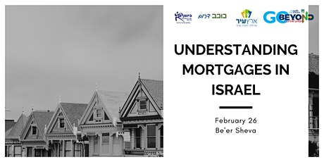 Understanding Mortgages in Israel tickets