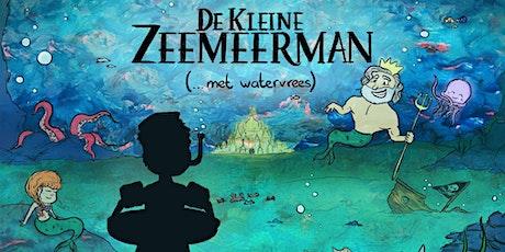 De Kleine Zeemeerman (...met watervrees) tickets