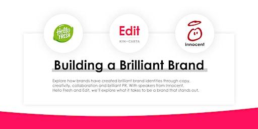 Building a Brilliant Brand