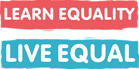 Learn Equality,Live Equal(LELE) NORTHAMPTONSHIRE LGBT Incl RSE PRIMARY 25.03.20 tickets