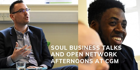 Soul Business Talk and Networking Afternoon tickets
