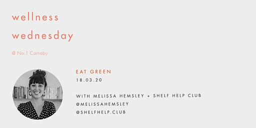 Wellness Wednesday by Sweaty Betty: Eat Green with Melissa Hemsley