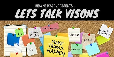 BEM presents: LETS TALK VISIONS tickets