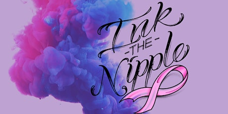 Ink the Nipple - Tattoo & Arts Beneficial for Breast Cancer tickets