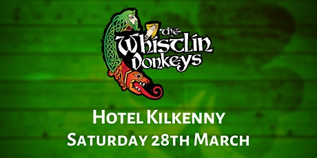 The Whistlin' Donkeys - Hotel Kilkenny tickets
