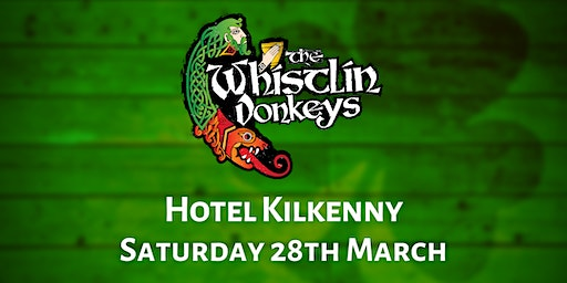 The Whistlin' Donkeys - Hotel Kilkenny