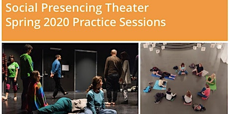 Social Presencing Theater - Spring 2020 Practice Sessions Tickets