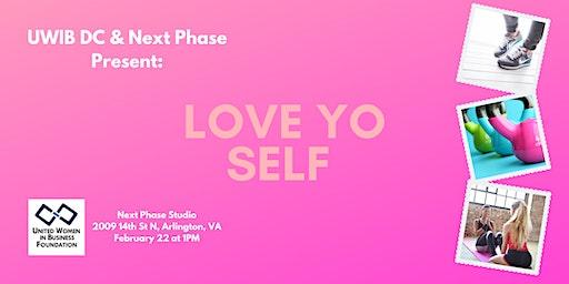 UWIB DC Presents: Love Yo Self - Women's Fitness Class