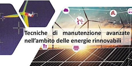 Tecniche di manutenzione avanzate nell'ambito delle energie rinnovabili biglietti