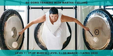 SG Gong Training Levels 1&2 with Martha Collard tickets