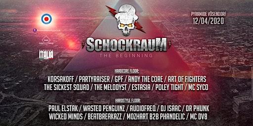 SCHOCKRAUM - The Beginning