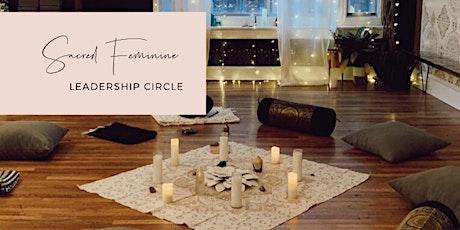 Sacred Feminine Leadership Circle tickets