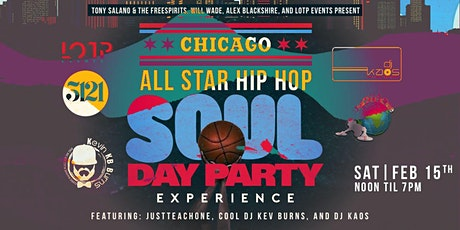 The Chicago  All Star Hip Hop Soul Day Party Experience tickets