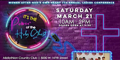It's the Power of The Holy Ghost 7th Annual Ladies Conference