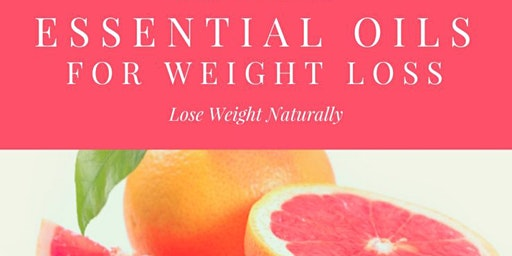 Essential Oils for Weight Management