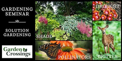 Gardening Seminar - Solution Gardening