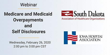 Webinar: Medicare and Medicaid Overpayments  and Self Disclosures tickets