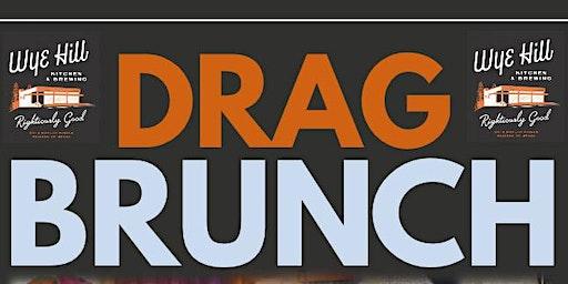 Wye Hill Drag Brunch
