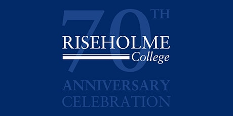 Riseholme College's 70th Anniversary Celebration tickets