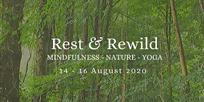 Rest & Rewild: Mindfulness Weekend Retreat
