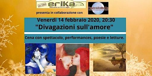 Divagazioni sull'amore cena con performances, poesie e letture