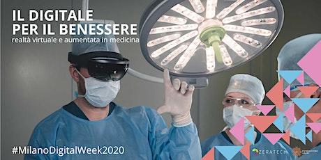 Il digitale per il benessere: realtà virtuale e aumentata in medicina biglietti