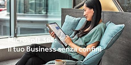 Microsoft 365: Il tuo Business senza confini biglietti