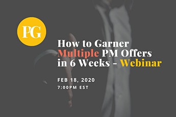 How to Garner Multiple Product Manager Offers in 6 Weeks - Webinar tickets