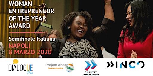 8 Marzo: Semifinale Italiana del Woman Entrepreneur of the Year Award