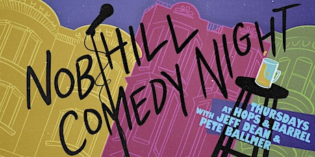 Nob Hill Comedy Night tickets
