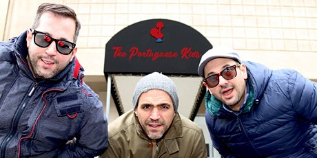 The Portuguese Kids - My Big Fat Portuguese Wedding tickets