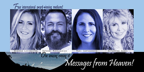 Messages from Heaven- POSTPONED DUE TO COVID-19 tickets