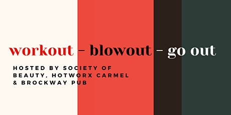 Workout Blowout Go Out tickets