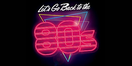 Back to the 80's tickets