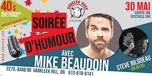 Soirée d'humour avec MIKE BEAUDOIN