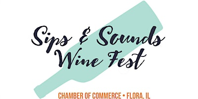 5th Annual Sips & Sounds Wine Fest