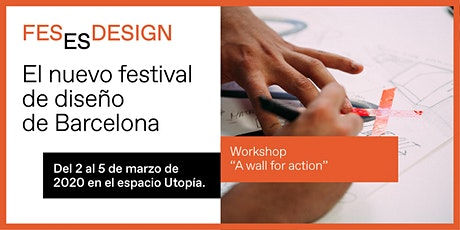 Workshop 'A wall for action' entradas