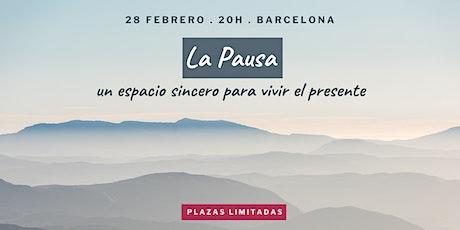 La Pausa, un espacio sincero para vivir el presente entradas