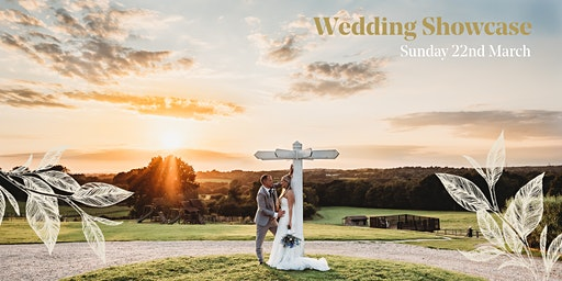 Wedding Showcase - Sunday 22nd March