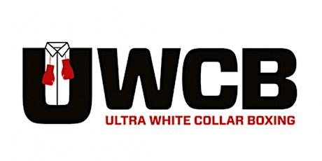 UWBC Ultra White Collar Boxing Charity Fight Night tickets