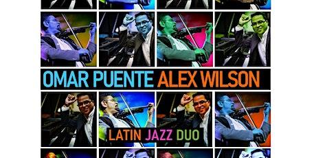 Omar Puente + Alex Wilson : Latin Jazz Duo tickets
