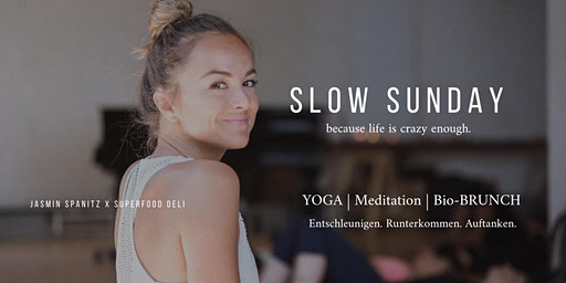 Slow Sunday - YOGA I Meditation I BRUNCH