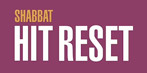 Shabbat: Hit Reset