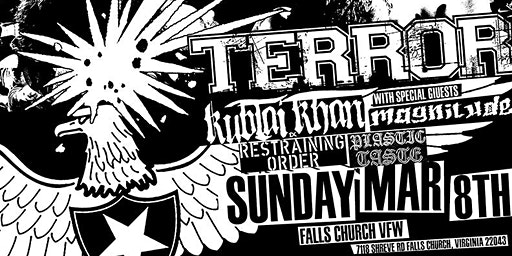 Terror - Kublai Khan - Magnitude - Restraining Order - Falls Church VFW