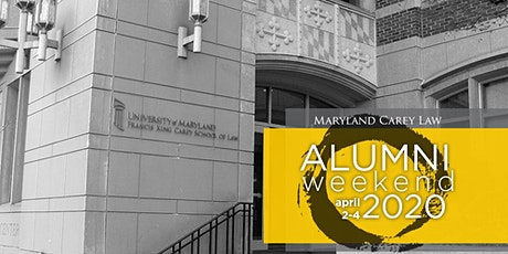 [CANCELLED] Maryland Carey Law Alumni Weekend 2020! tickets