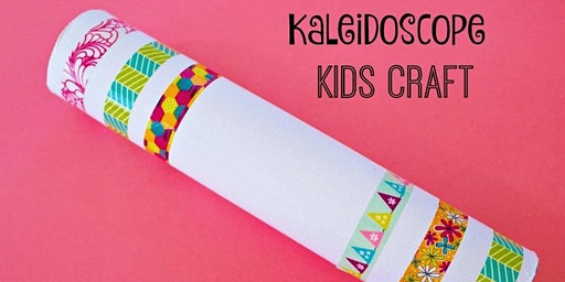 Family Workshop: Create a Kaleidoscope