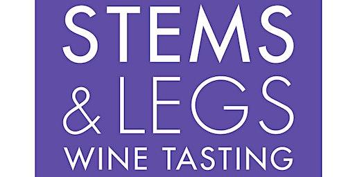 Stems & Legs - 10th Annual Fine Wine Tasting Fundraiser
