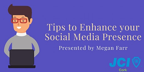 Tips To Enhance Your Social Media Presence - JCI Talk tickets