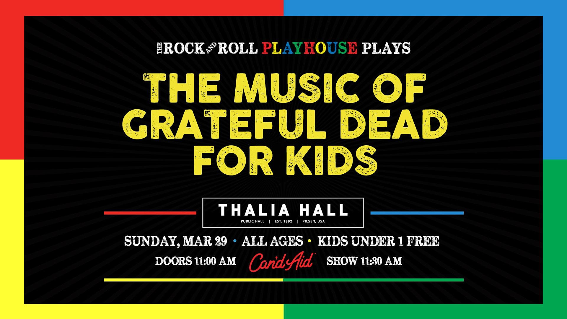 The Rock and Roll Playhouse presents The Music of Grateful Dead for Kids